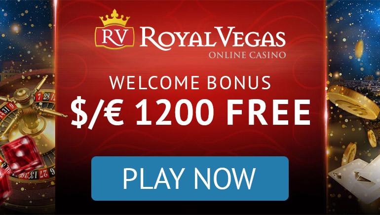 Royal Vegas Casino - BOONUSPAKETT €1200